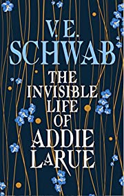 The Invisible Life of Addie LaRue –…
