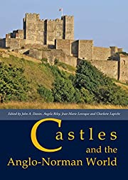 Castles and the Anglo-Norman World af John…