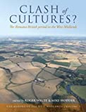 Clash of Cultures? : The Romano-british Period in the West Midlands