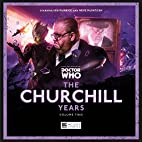 Doctor Who: The Churchill Years, Volume Two…