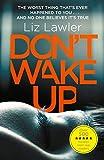 Don't wake up / Liz Lawler