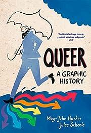 Queer: A Graphic History de Dr. Meg-John…
