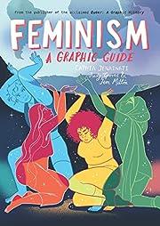 Feminism: A Graphic Guide – tekijä:…