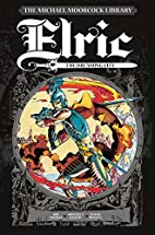 The Michael Moorcock Library - Elric Vol 3:…