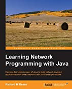 Learning Network Programming with Java by…