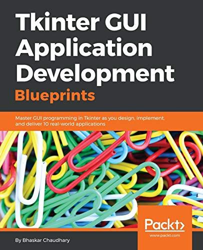 PDF] Tkinter GUI Application Development Blueprints   Free