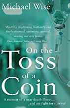 On the Toss of a Coin by Michael Wise