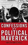 Confessions of a political maverick / Austin Mitchell
