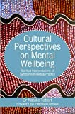 cover of book titled Cultural Perspectives on Mental Wellbeing: Spiritual Interpretations of Symptoms in Medical Practice