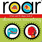 Roar : a feel-and-fit shapes book of dinosaur counting / Annie Simpson