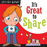 Let's Get Along: It's Great to Share –…