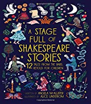 A Stage Full of Shakespeare Stories: 12…