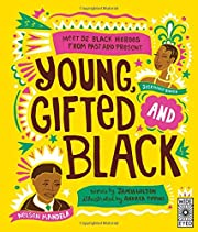 Young Gifted and Black: Meet 52 Black Heroes…