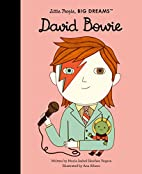 David Bowie (Little People, BIG DREAMS) by…