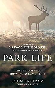 Park Life: The Memoirs of a Royal Parks…