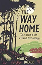 The Way Home: Tales from a Life Without…