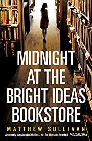 Midnight at the Bright Ideas Bookstore af…