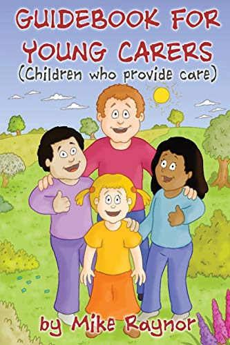 Guidebook for Young Carers (Children who provide care)