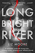 Long Bright River: Read the book everyone…