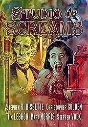 Studio of Screams – tekijä: Stephen R.…