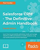 Salesforce CRM - The Definitive Admin…