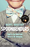 Spoonbenders: A BBC Radio 2 Book Club Choice - the perfect summer read!, Daryl Gregory (author)