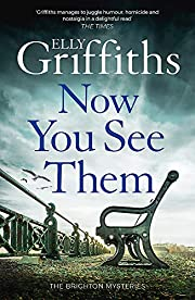 Now You See Them: The Brighton Mysteries 5…