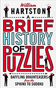A Brief History of Puzzles: Baffling…