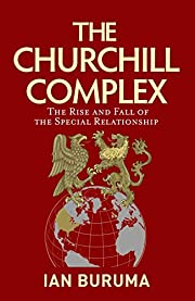 The Churchill Complex: The Rise and Fall of…