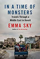 In a Time of Monsters: Travels Through a…