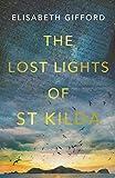 The Lost Lights of St Kilda