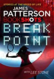 Break point / James Patterson with Lee Stone