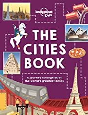 The Cities Book (Lonely Planet Kids) de…