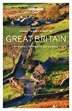 Great Britain : top sights, authentic experiences / this edition written and researched by Belinda Dixon, Oliver Berry, Peter Dragicevich, Damian Harper, Catherine Le Nevez, Hugh McNaughtan, Isabella Noble, Andy Symington, Neil Wilson