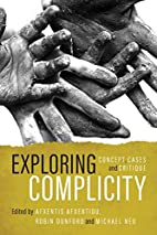 Exploring Complicity: Concept, Cases and…