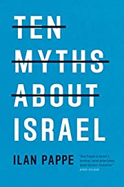 Ten myths about Israel av Ilan Pappé