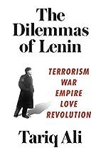 The Dilemmas of Lenin: Terrorism, War,…