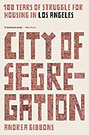 City of Segregation: 100 Years of Struggle…