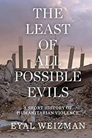 The Least of All Possible Evils: A Short…