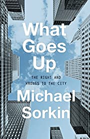What Goes Up: The Right and Wrongs to the…