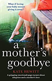 A Mother's Goodbye: A gripping emotional…