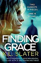 Finding Grace by K. L. Slater