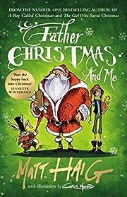 Father Christmas and Me por Matt Haig
