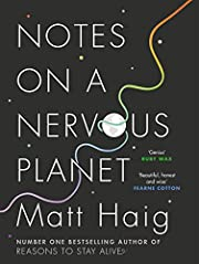Notes on a Nervous Planet: Matt Haig de Matt…