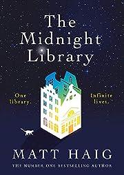 The Midnight Library – tekijä: Matt Haig