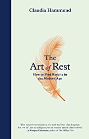 The Art of Rest: How to Find Respite in the…