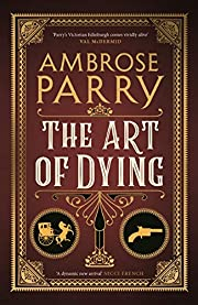 The Art of Dying (Way of All Flesh 2) –…