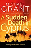 A sudden death in Cyprus / Michael Grant