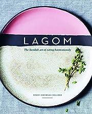 Lagom: The Swedish Art of Eating…