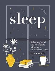 Sleep: The Secrets of Slumber por Lisa…